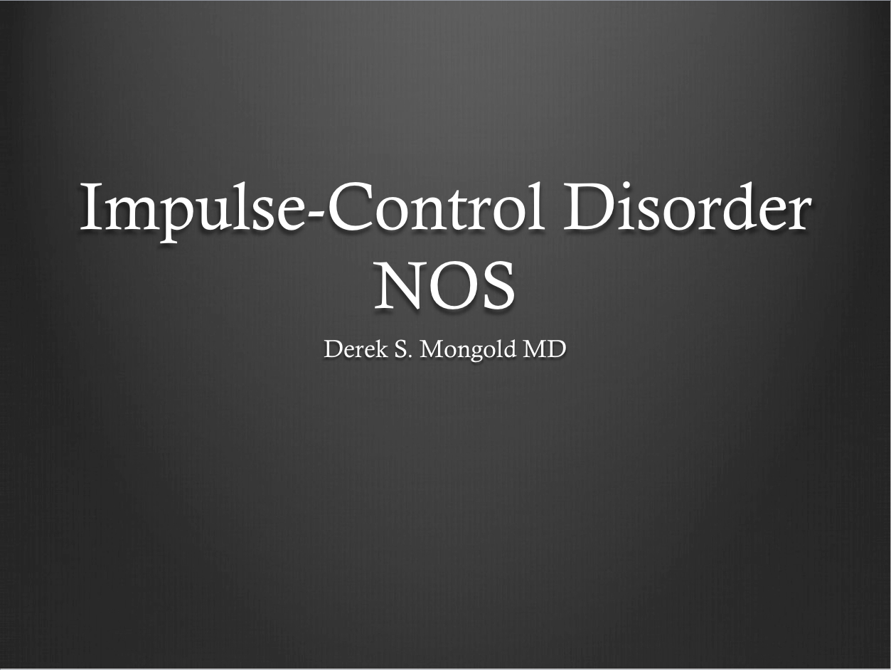 impulse control disorder Sorting out why your child has trouble with impulse control can take a little  this  may include testing for things like adhd and communication disorders.