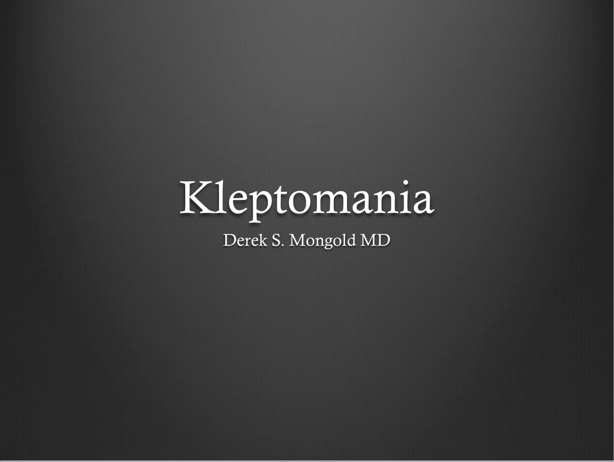 study on the unexplainable diagnosis kleptomania Clinicaltrialsgov is a database of privately and publicly funded clinical studies conducted around the world.